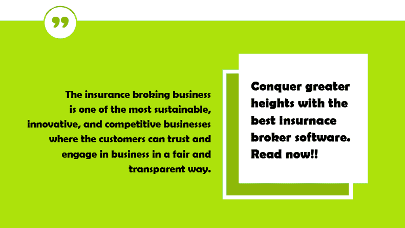 Insurance Broker Software; a New Dimension of Insurance Broking Automation