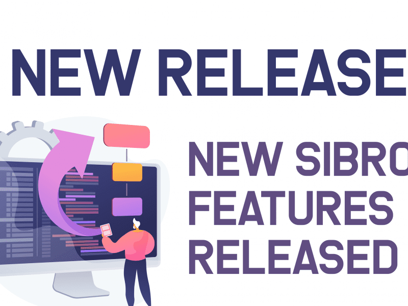 Sibro Insurance Broker Software Announces Their Latest Sets of Features